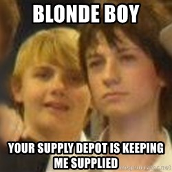 Thoughtful Child - BLONDE BOY YOUR SUPPLY DEPOT IS KEEPING ME SUPPLIED
