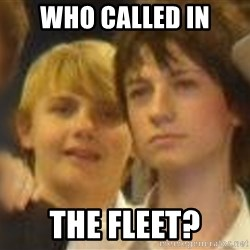 Thoughtful Child - who called in the fleet?