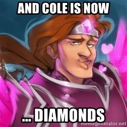 Pink Taric - And cole is now ... diamonds