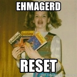 Goosebumps Girl Sings - Ehmagerd Reset