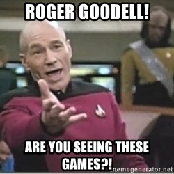 star trek wtf - roger goodell!  are you seeing these games?!