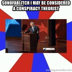 Invisible Obama - Sonofablitch I may be considered a conspiracy theorist