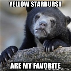 Confession Bear - Yellow starburst are my favorite