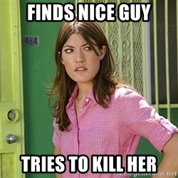 debra morgan - Finds nice guy tries to kill her