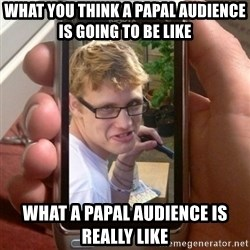 Mobile - What you think a papal audience iS going to be like What a Papal auDience is really like