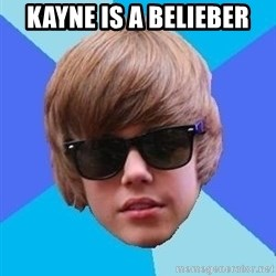 Just Another Justin Bieber - KAYNE IS A BELIEBER