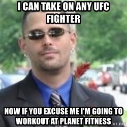 ButtHurt Sean - i can take on any ufc fighter now if you excuse me i'm going to workout at planet fitness