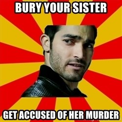 Fail Wolf - BURY YOUR SISTER GET ACCUSED OF HER MURDER