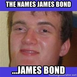 rally drunk guy - the names james bond ...JAMES BOND