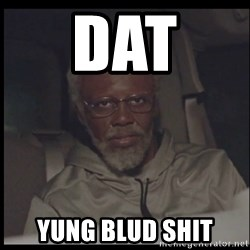 Uncle Drew - Dat  Yung blud shit