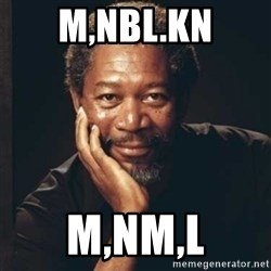 Morgan Freeman - m,nbl.kn m,nm,l