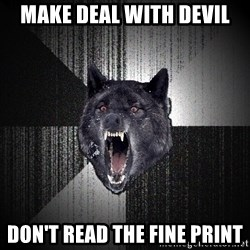 Insanity Wolf - Make deal with devil don't read the fine print