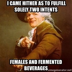 Joseph Ducreux -  i came hither as to fulfill solely two intents females and fermented beverages