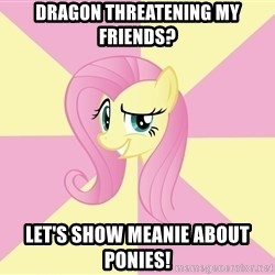 rebellious fluttershy  - Dragon thReatening my friends? Let's show meanie aBout ponies!