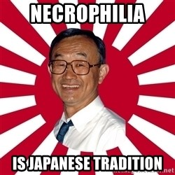 Crazy Perverted Japanese Businessman - necrophilia  is japanese tradition