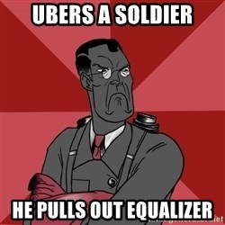Angry Medic  - UBERS A SOLDIER HE PULLS OUT EQUALIZER