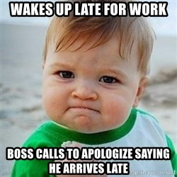 Victory Baby - Wakes up late for work Boss calls to apologize saying he arrives late