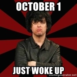 Billie Joe Armstrong - OCTOBER 1 JUST WOKE UP