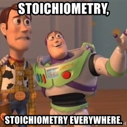 Tseverywhere - stoichiometry,  stoichiometry everywhere.