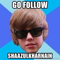 Just Another Justin Bieber - go follow shaazulkharnain