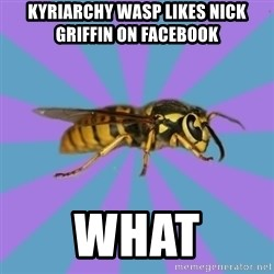 kyriarchy wasp - kyriarchy wasp likes nick griffin on facebook what