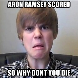 Justin Bieber 213 - Aron ramsey scored so why dont you die