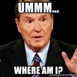 Jim Lehrer 1 - Ummm... Where am I?