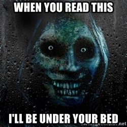 Uninvited house guest - when you read this i'll be under your bed