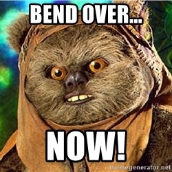 Rape Ewok - Bend over... now!