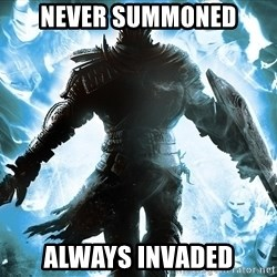 Dark Souls Dreamagus - never summoned always invaded