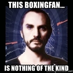 General Zod - This boxingfan... is nothing of the kind