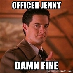 Thumbs-up Agent Dale Cooper  - Officer jenny damn fine