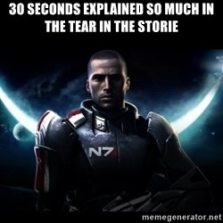 Mass Effect - 30 seconds explained so much in the tear in the storie