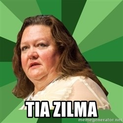 Dumb Whore Gina Rinehart - Tia zilma