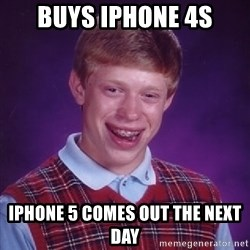 Bad Luck Brian - BUYS iPHONE 4S iPHONE 5 COMES OUT THE NEXT DAY