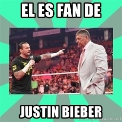 CM Punk Apologize! - EL ES FAN DE JUSTIN BIEBER