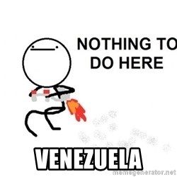 Nothing To Do Here (Draw) - venezuela