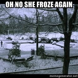 UVIC SNOWDAY - oh no she froze again