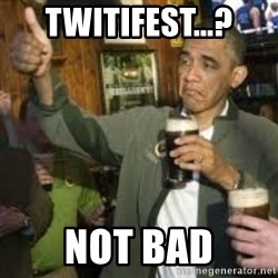obama beer - TWITIFEST...? NOT BAD