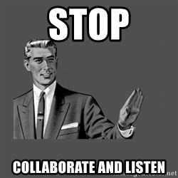 Grammar Guy - Stop Collaborate and listen