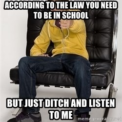 Justin Bieber Pointing - according to the law you need to be in school but just ditch and listen to me