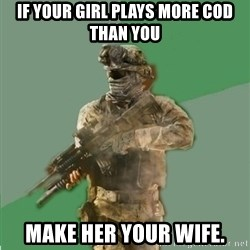 philosoraptor call of duty - If your girl plays more COD than you make her your wife.