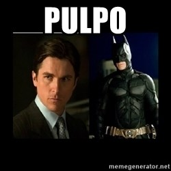 Batman's voice  - Pulpo