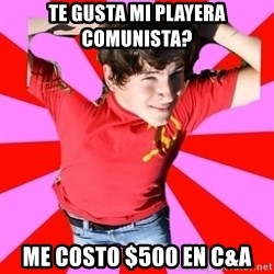 Model Immortal - Te gusta mi playera comunista? me costo $500 en c&A