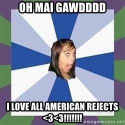 Annoying FB girl - oh mai gawdddd i love all american rejects <3<3!!!!!!!