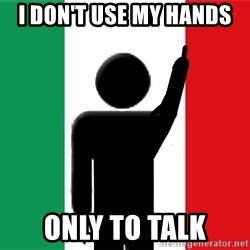 average italian criminal - I Don't use my hands only to talk