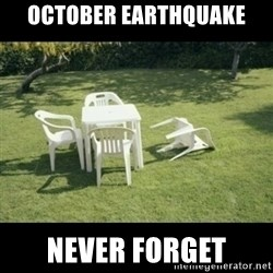 Never Forget Earthquake - october earthquake never forget