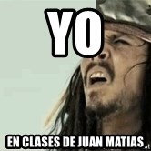 Jack Sparrow Reaction - YO En clases De Juan Matias