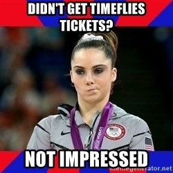 Mckayla Maroney Does Not Approve - Didn't get timeflies tickets? Not IMPRESSED