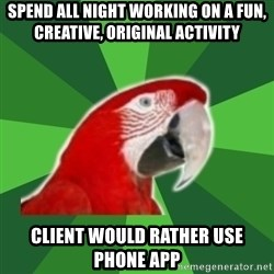 SLP Parrot - Spend all night working on a fun, creative, original activity client would rather use phone app